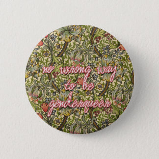 no wrong way to be genderqueer 6 cm round badge