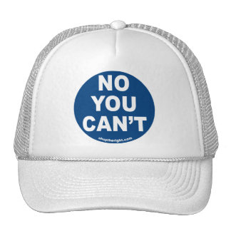 No You Can t Hat