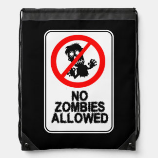 No Zombies Allowed Drawstring Backpack