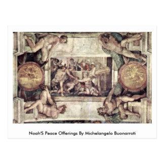 Noah S Peace Offerings By Michelangelo Buonarroti Post Cards