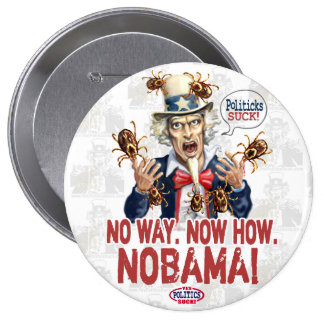 Nobama Politicks Suck Gear 10 Cm Round Badge