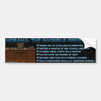NOBAMA: The Invisible President Bumper Sticker
