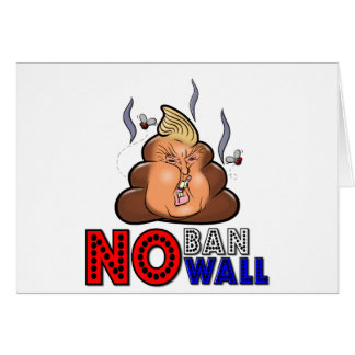 NoBanNoWall No Ban No Wall Protest Immigration Ban Card