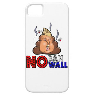 NoBanNoWall No Ban No Wall Protest Immigration Ban Case For The iPhone 5