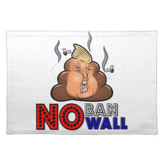 NoBanNoWall No Ban No Wall Protest Immigration Ban Placemat