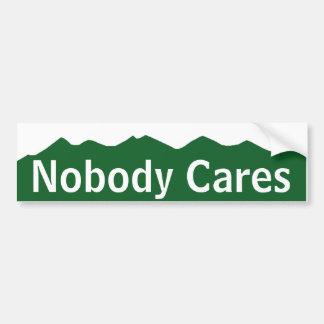 Nobody Cares Bumper Sticker