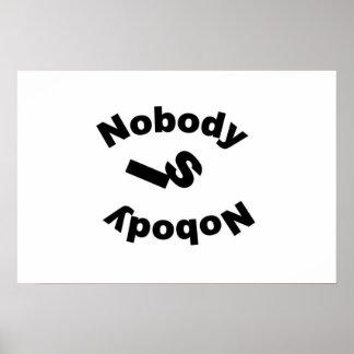 Nobody Is Nobody Poster