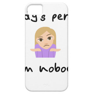 Nobody is Perfect - I'm Nobody Barely There iPhone 5 Case