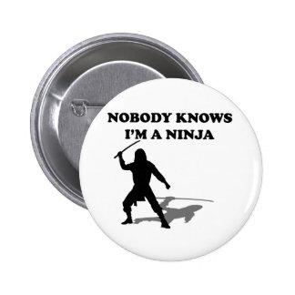 Nobody Knows I m A Ninja Pins