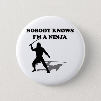 Nobody Knows I'm A Ninja 6 Cm Round Badge