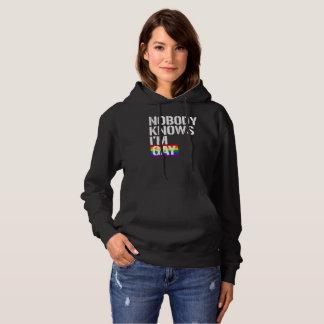Nobody Knows I'm Gay - - LGBTQ Rights -  -  Hoodie