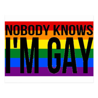Nobody Knows I'm Gay Postcard
