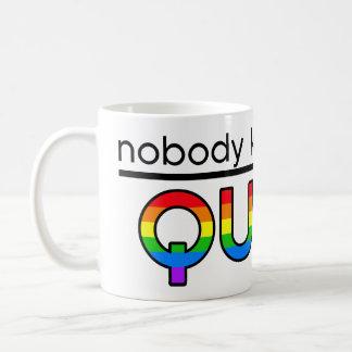 """Nobody Knows I'm Queer"" Mug"
