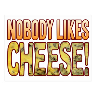Nobody Likes Blue Cheese Postcard