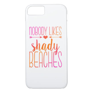Nobody Likes Shady Beaches | Pink Orange Case