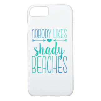 Nobody Likes Shady Beaches | Turquoise Case
