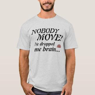 NOBODY MOVE! T-Shirt