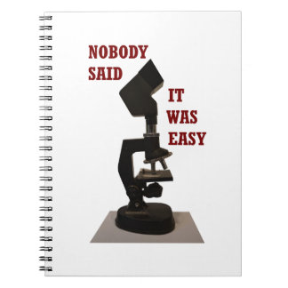 Nobody said it was easy notebook