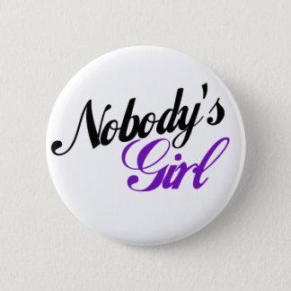 Nobody's Girl 6 Cm Round Badge