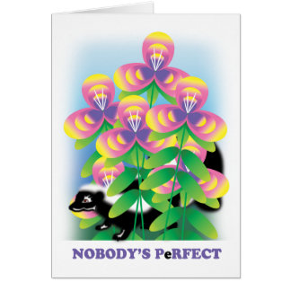NOBODY'S PeRFECT CARD