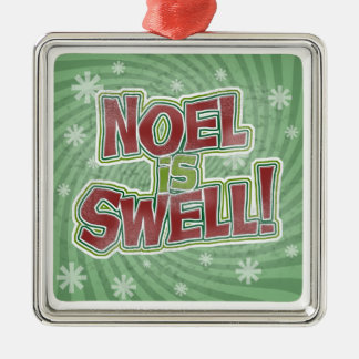 Noel is Swell Silver-Colored Square Decoration