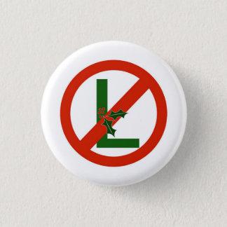 Noel No-L Fun Christmas Pin Button