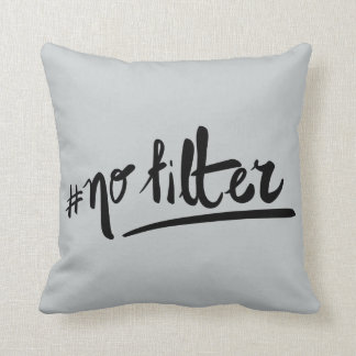 #nofilter throw pillow