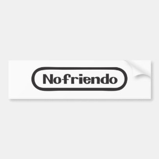 nofriendo bumper sticker