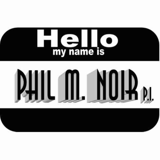Noir Name Tag (pin) Photo Sculpture