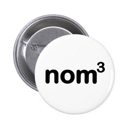 Nom nom nom pinback button