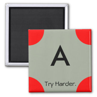 non-encouraging grade magnet (A)