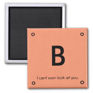 non-encouraging grade magnet (B)