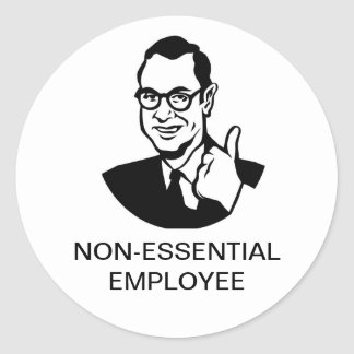Non-Essential Employee Stickers