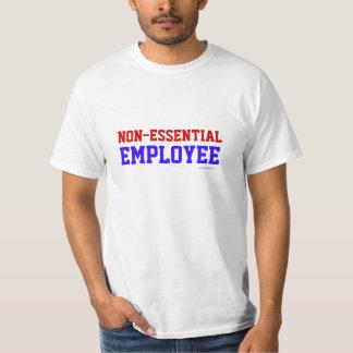 Non-Essential Employee Tshirt