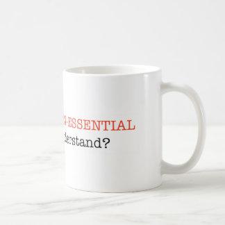 Non-essential mug
