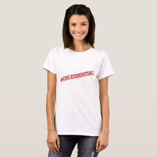 Non-essential T-shirt