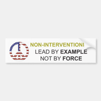 Non-Interventionism Bumper Sticker