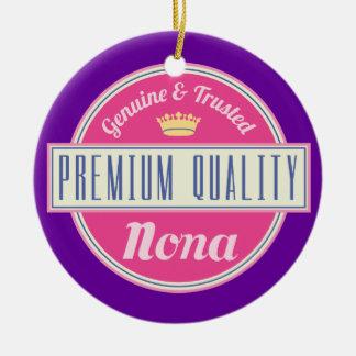 Nona (Funny) Gift Ceramic Ornament