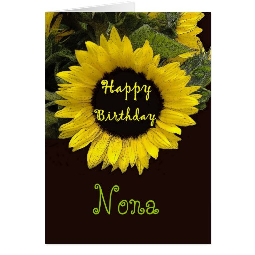 NONA Happy Birthday with Cheerful Sunflower Greeting Cards