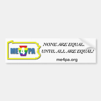 None are Equal Bumpersticker Bumper Sticker