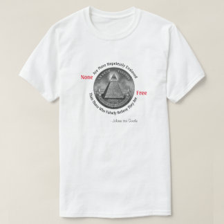 None Free Illumintati Eye Shirt