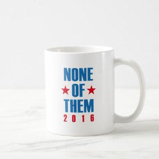 None Of Them 2016 Coffee Mug