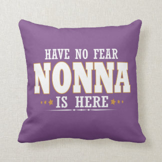 NONNA IS HERE CUSHION