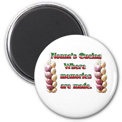 Nonna's Cucina Where Memories Are Made Refrigerator Magnets