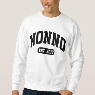 Nonno Est. 2017 Sweatshirt