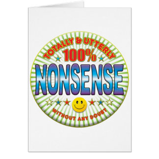 Nonsense Totally Greeting Card