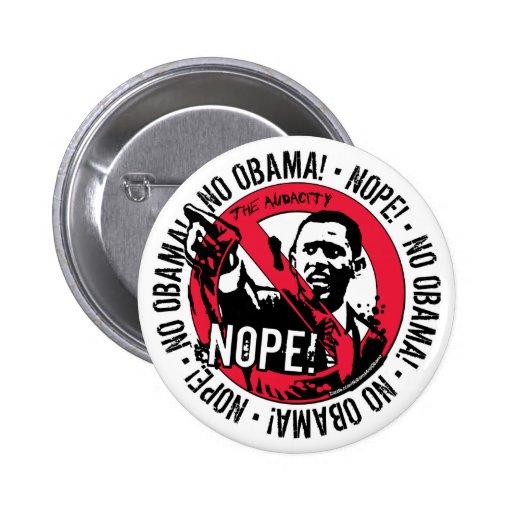 Nope Anti Obama Gear '08 Pins
