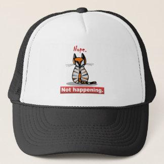 Nope Not Happening Calico Cat's Back Trucker Hat