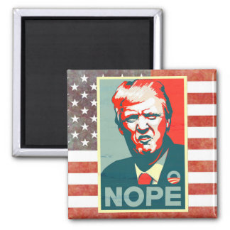 Nope to Donald Trump as President Magnet