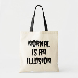 Normal Is and Illusion Spooky Text Tote Bag